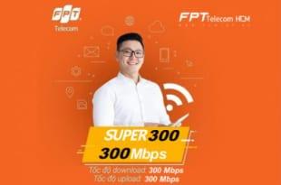 Gói cước Super 300Mbps của FPT