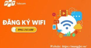 Đăng ký Wifi FPT tại nhà